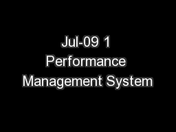 Jul-09 1 Performance Management System