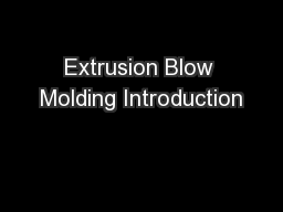 Extrusion Blow Molding Introduction