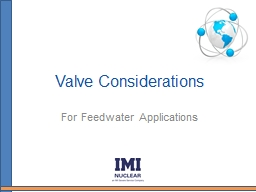 Valve Considerations For