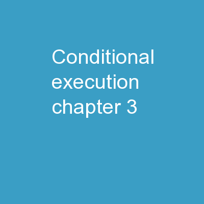 Conditional Execution Chapter 3