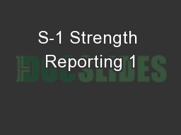 S-1 Strength Reporting 1
