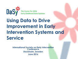 Using Data to Drive Improvement in Early Intervention Systems and Service