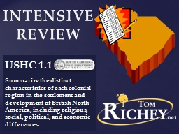 US HC 1.1 Summarize the distinct characteristics of each colonial region in the settlement and deve