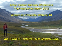 1 WILDERNESS CHARACTER MONITORING