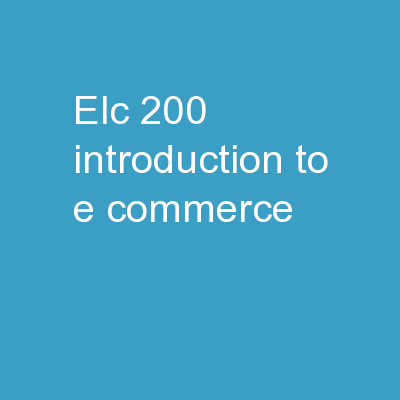ELC 200  Introduction to E-commerce