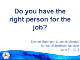 Do you have the right person for the job?