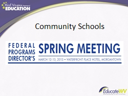 Community Schools            What is a Community School? PowerPoint PPT Presentation