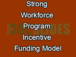 Strong Workforce Program Incentive Funding Model