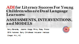 AIM  for Literacy Success For Young Children who are Dual Language Learners: