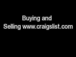 Buying and Selling www.craigslist.com