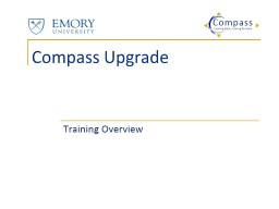 Compass Upgrade Training Overview