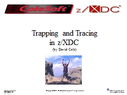 Trapping and Tracing in z/XDC
