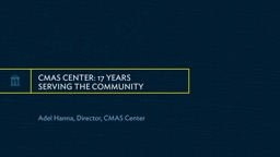 cmas  center: 17 Years  Serving the Community