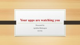 Your apps are watching you