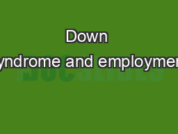 Down syndrome and employment