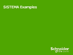 SISTEMA Examples Example 1:  Start/Stop Facility with Emergency Stop Device
