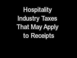 Hospitality Industry Taxes That May Apply to Receipts