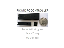 PIC MICROCONTROLLER Rodolfo Rodriguez PowerPoint PPT Presentation