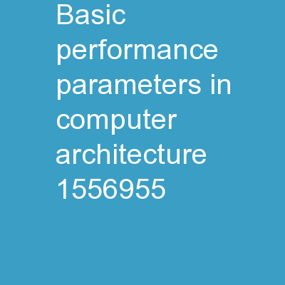 Basic Performance Parameters in Computer Architecture: