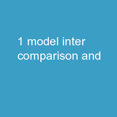 1 Model Inter-comparison and