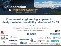 Concurrent engineering approach to design mission feasibility studies at CNES