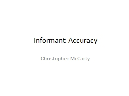 Informant Accuracy Christopher McCarty