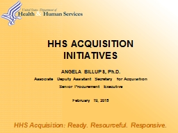 HHS ACQUISITION  INITIATIVES PowerPoint PPT Presentation