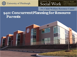 940: Concurrent Planning for Resource Parents