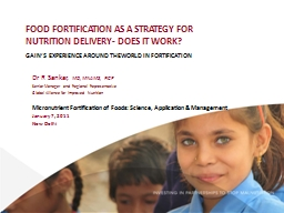 Food Fortification as a Strategy for Nutrition Delivery- Does it Work?