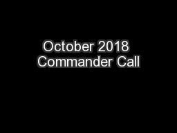 October 2018 Commander Call PowerPoint PPT Presentation