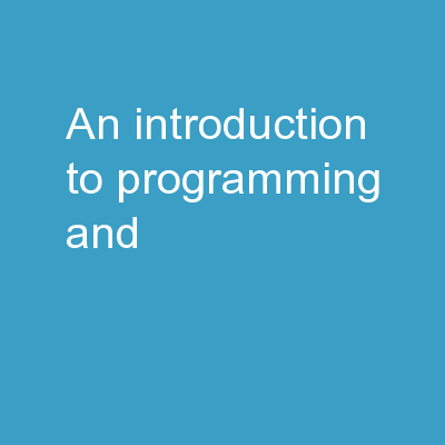 An Introduction to Programming and