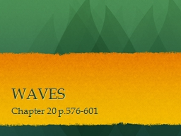 WAVES Chapter 20 p.576-601