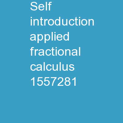 Self-Introduction Applied Fractional Calculus