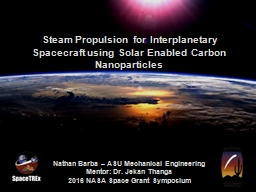 Steam Propulsion for Interplanetary Spacecraft using Solar Enabled Carbon