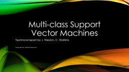 Multi-class Support Vector Machines PowerPoint PPT Presentation