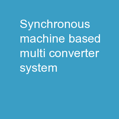 Synchronous  Machine-Based Multi-Converter System