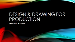Design & Drawing for Production