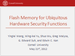Flash Memory for Ubiquitous Hardware Security