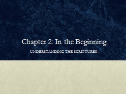 Chapter 2: In the Beginning