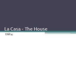 La Casa – The House Unit 4