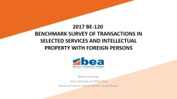 2017 BE-120 � BENCHMARK SURVEY OF TRANSACTIONS IN SELECTED SERVICES AND INTELLECTUAL PROPERTY WITH