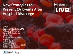 New Strategies to Prevent CV Events After Hospital Discharge PowerPoint PPT Presentation
