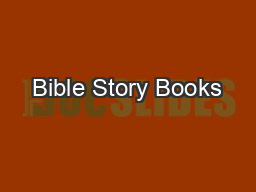 Bible Story Books PDF document - DocSlides