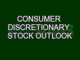 CONSUMER DISCRETIONARY STOCK OUTLOOK