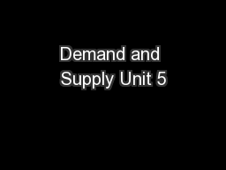 Demand and Supply Unit 5