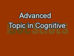 Advanced  Topic in Cognitive