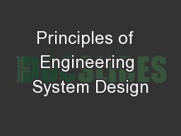 Principles of  Engineering System Design PowerPoint PPT Presentation
