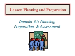 Lesson  Planning and Preparation