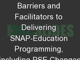 Examining Barriers and Facilitators to Delivering SNAP-Education Programming, including PSE Changes