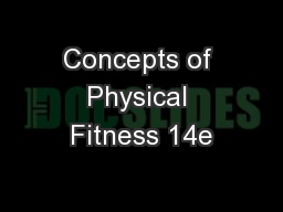 Concepts of Physical Fitness 14e PowerPoint PPT Presentation